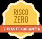 Risco Zero - 7 dias de garantia